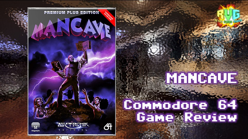Mancave - C64 Game Review  - RVG